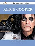 Alice Cooper 126 Success Facts - Everything You Need to Know about Alice Cooper
