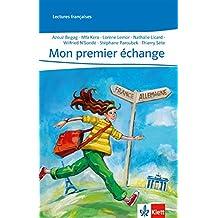 Mon premier échange (Lektüren Französisch)