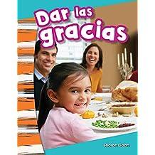 Dar las gracias (Giving Thanks) (Social Studies Readers : Content and Literacy)