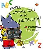 """Afficher """"Simple comme tout avec Tiloulou"""""""