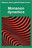 Monsoon Dynamics by James Lighthill (2009-03-19)