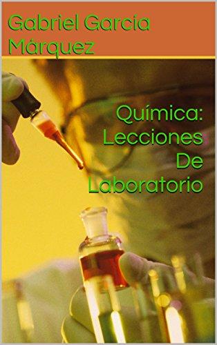 Descargar Libro Química: Lecciones De Laboratorio de Gabriel García Márquez