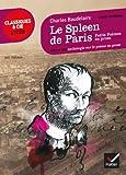 Telecharger Livres Le Spleen de Paris Petits poemes en prose suivi d une anthologie sur le poeme en prose (PDF,EPUB,MOBI) gratuits en Francaise