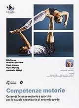 Competenze motorie. Con e-book. Con espansione online. Per le Scuole superiori. Con DVD-ROM