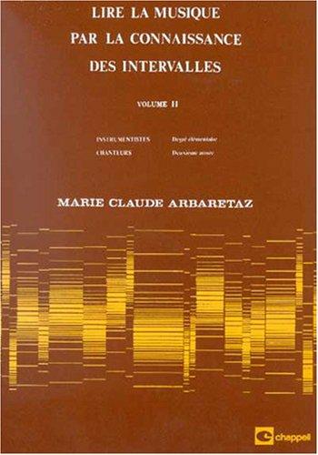 Arbaretaz : lire la musique par la connaissance des intervalles vol 2 par Marie-Claude Arbaretaz