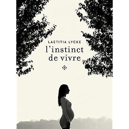 L'instinct de vivre