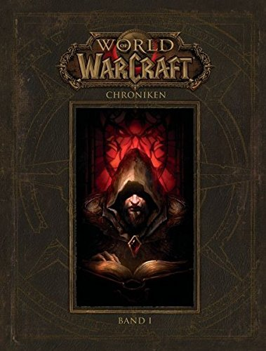 World Of Warcraft Chroniken Bd 1