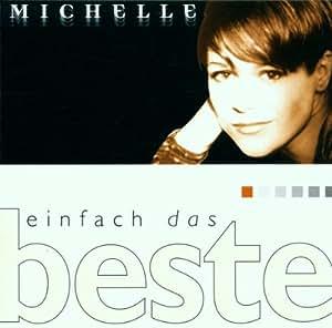Einfach das Beste-Michelle