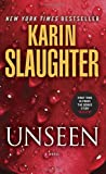 """Unseen (with bonus novella """"Busted""""): A Novel (Will Trent, Band 7)"""