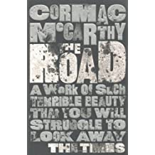 By Cormac McCarthy - The Road