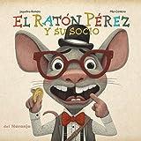 El ratón Pérez y su socio: Libro infantil ilustrado