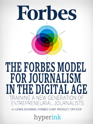 the-forbes-model-for-journalism-in-the-digital-age-english-edition