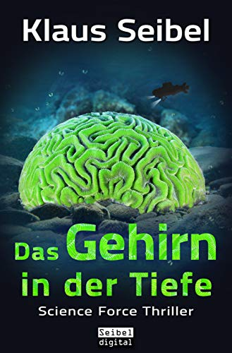 Das Gehirn in der Tiefe (Science Force 3) (German Edition) eBook ...
