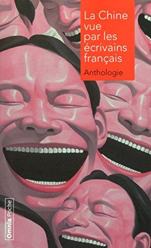 La Chine vue par les écrivains français