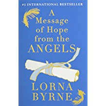 A Message of Hope from the Angels by Lorna Byrne (2012-11-06)