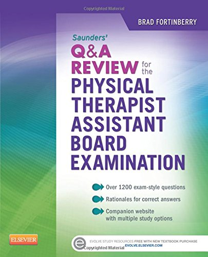 Saunders Q&A Review for the Physical Therapist Assistant Board Examination, 1e