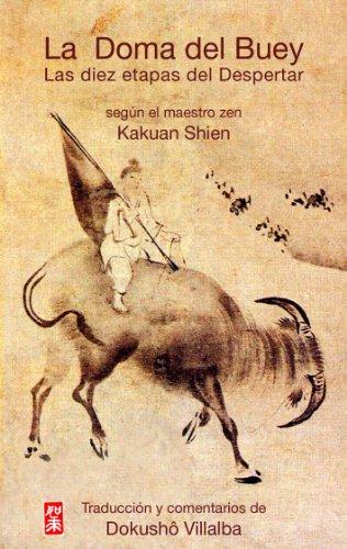La Doma del Buey. Las diez etapas del Despertar. por Kakuan Shien