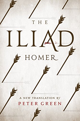 The Iliad: A New Translation by Peter Green (English Edition)