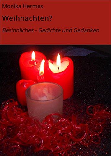 Weihnachten Besinnliches Gedichte Und Gedanken Ebook Monika