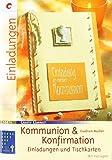 Zur Kommunion & Konfirmation: Einladungen & Tischkarten (Creativ Compact)