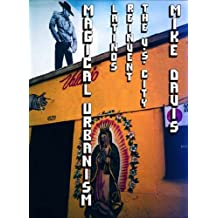 Magical Urbanism: Latinos Reinvent the US Big City by Mike Davis (2000-06-02)