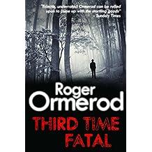 Third Time Fatal
