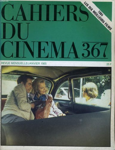 Cahiers du cinema n° 367 -
