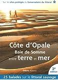 Côte d'Opale - Baie de Somme entre terre et mer