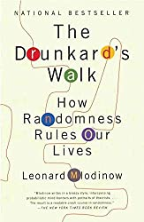 [(The Drunkard's Walk : How Randomness Rules Our Lives)] [By (author) Leonard Mlodinow] published on (May, 2009)