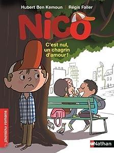 """Afficher """"Nico n° 7<br /> Nico, c'est nul un chagrin d'amour"""""""