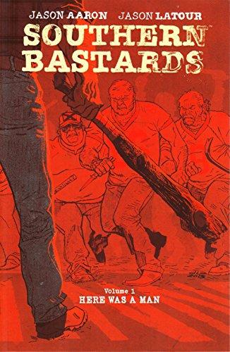 Southern Bastards Volume 1: Here Was a Man por Jason Aaron