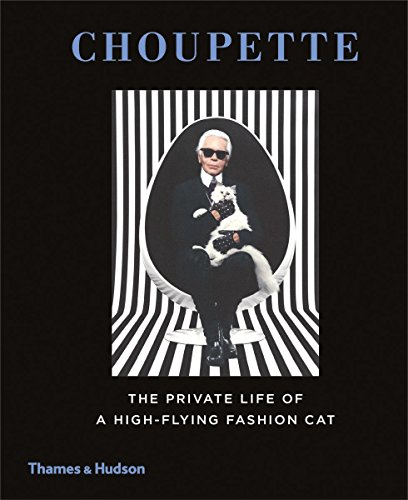Choupette: The Private Life of a High-Flying Fashion Cat by Patrick Mauri??s (22-Sep-2014) Hardcover
