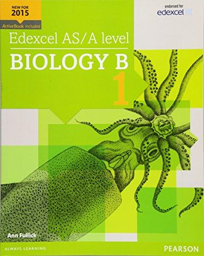 Preisvergleich Produktbild Edexcel AS / A level Biology B Student Book 1 + ActiveBook (Edexcel GCE Science 2015)