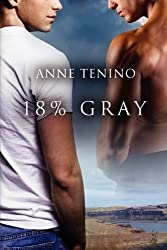 18% Gray by Anne Tenino (2011-08-01)