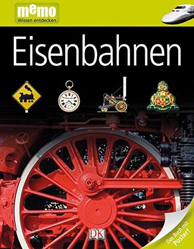 memo Wissen entdecken. Eisenbahnen: Das Buch mit Poster!