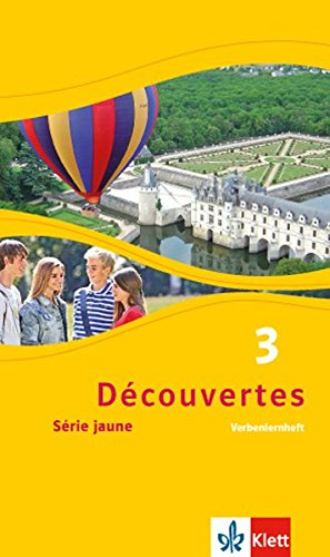 Découvertes / Série jaune (ab Klasse 6): Découvertes / Verbenlernheft: Série jaune (ab Klasse 6)