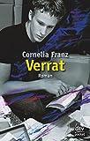 Verrat - Cornelia Franz