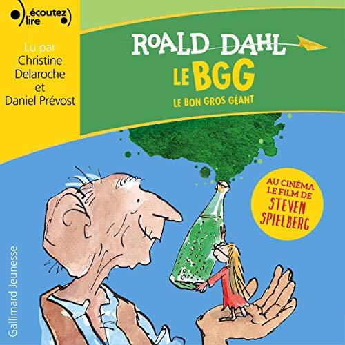 Le Bon Gros Géant par Roald Dahl