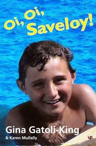 oi-oi-saveloy-by-gina-gatoli-king-karen-mullally-2010-paperback