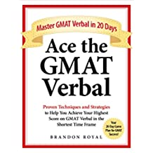 Ace the GMAT Verbal: Master GMAT Verbal in 20 Days (English Edition)