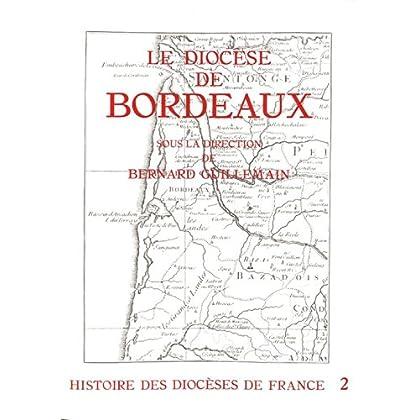 Histoire des diocèses de France - Le diocèse de Bordeaux
