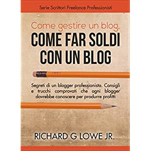 Come gestire un blog, Come far soldi con un blog.