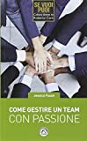 Come gestire un team con passione