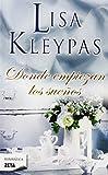 Donde empiezan los suenos (Zeta Romantica (Unnumbered)) (Spanish Edition) by Lisa Kleypas(2011-08-24)