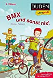 Duden Leseprofi – BMX und sonst nix, 2. Klasse (DUDEN Leseprofi 2. Klasse)