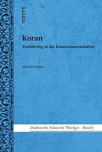Koran - Einführung in die Koranwissenschaften