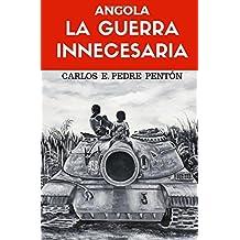 Angola, la guerra innecesaria