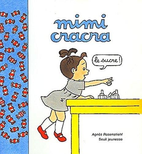 Mimi Cracra : Le sucre