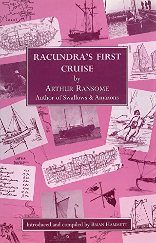 Racundra's First Cruise (Arthur Ransome Societies)