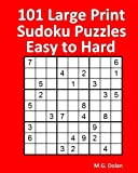 101 Large Print Sudoku Puzzles Easy to Hard
